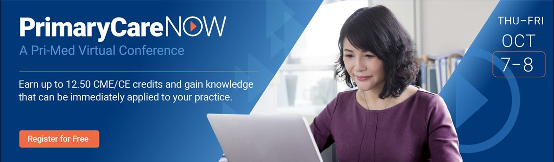 PrimaryCareNOW: A Pri-Med Virtual Conference | Pri-Med