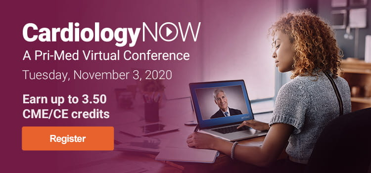 CardiologyNOW: A Pri-Med Virtual Conference | Tuesday, November 3