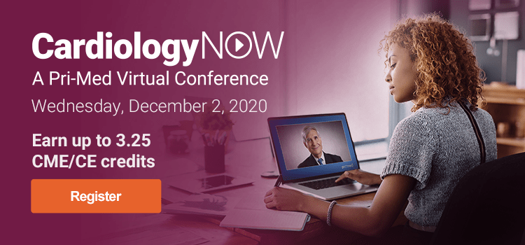 CardiologyNOW: A Pri-Med Virtual Conference | Wednesday, December 2