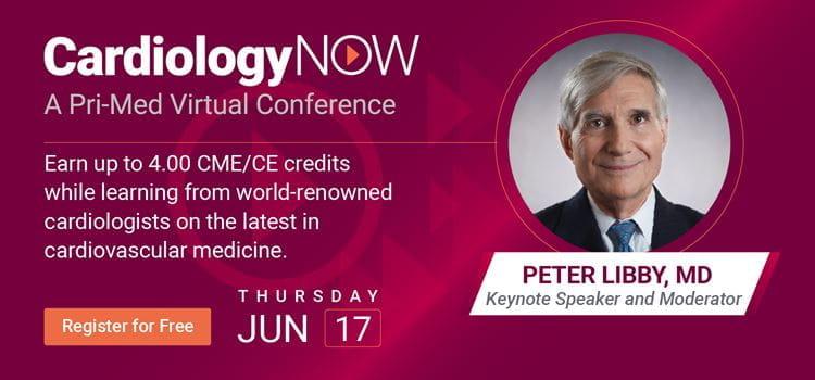 CardiologyNOW | Live on June 17, 2021 | Pri-Med